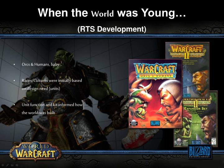 When the world was young rts development