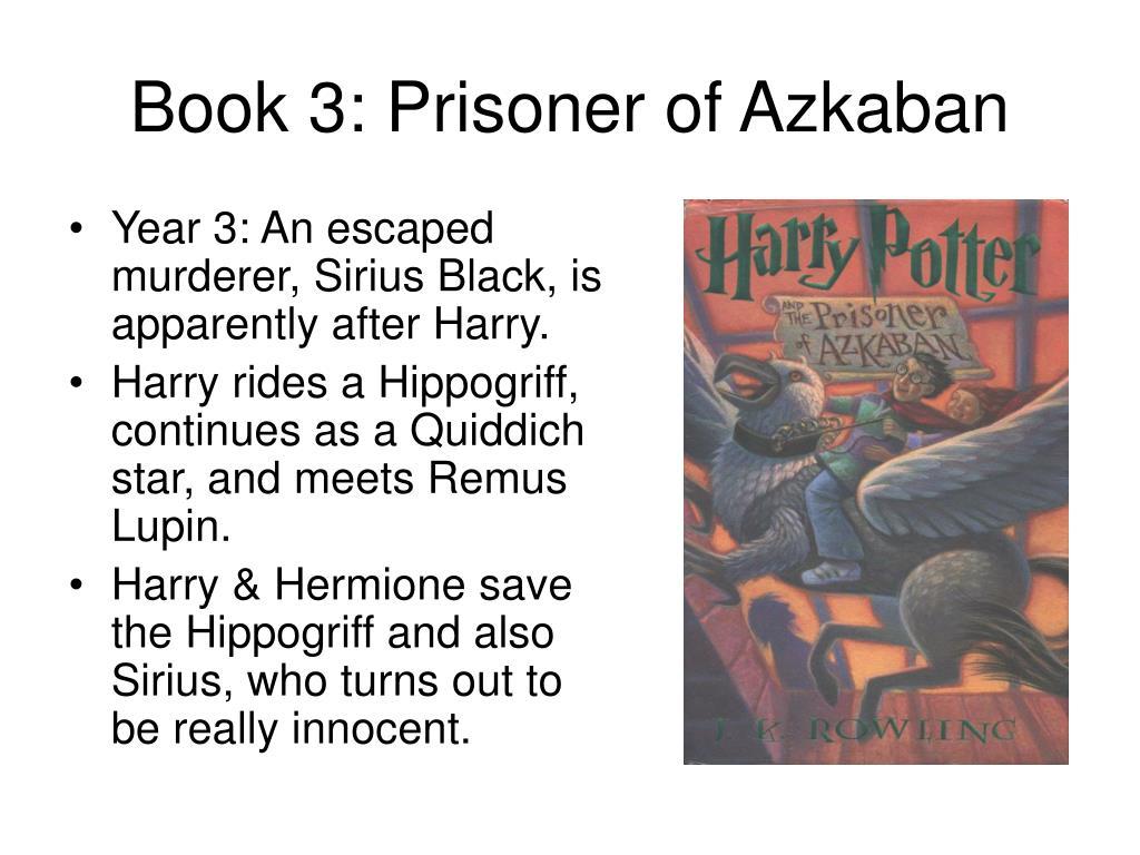 Book 3: Prisoner of Azkaban