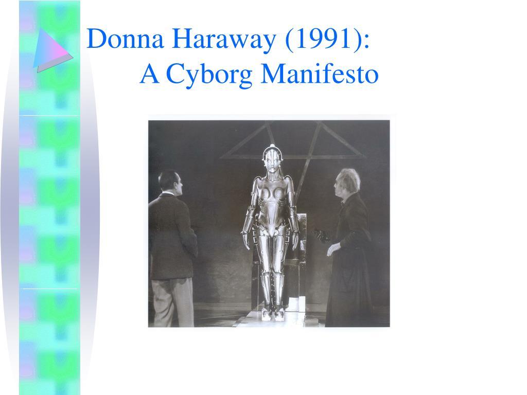 Donna Haraway (1991):