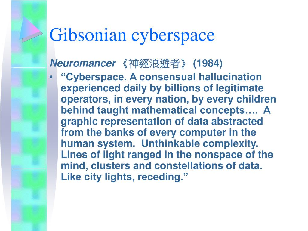 Gibsonian cyberspace