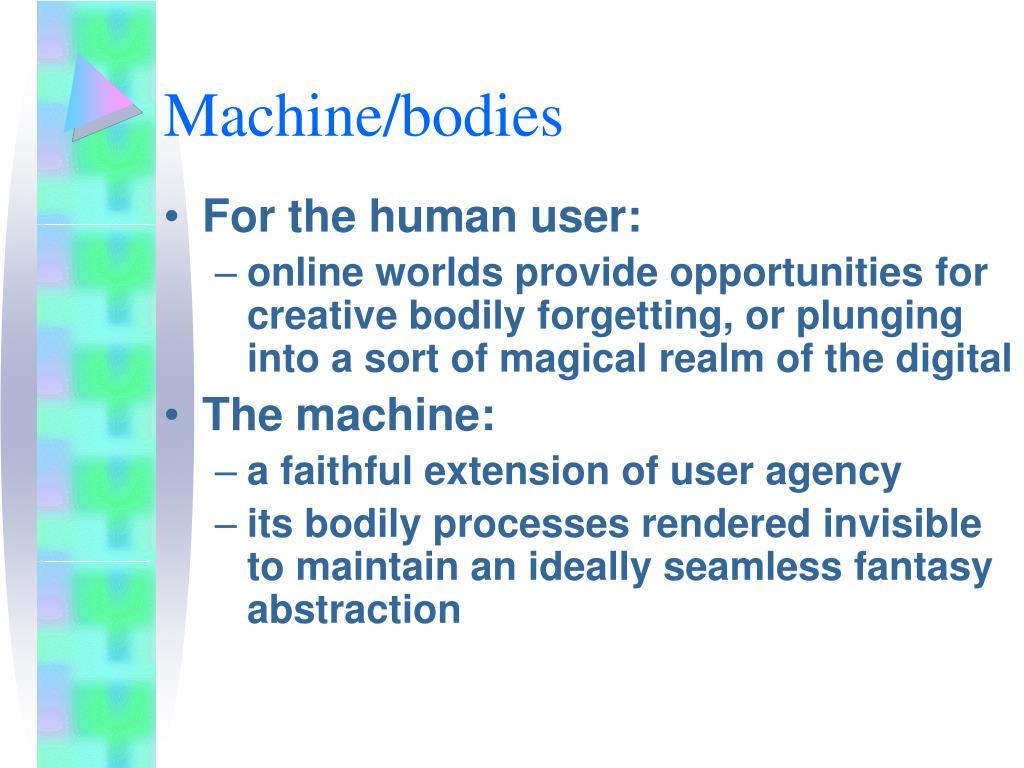 Machine/bodies