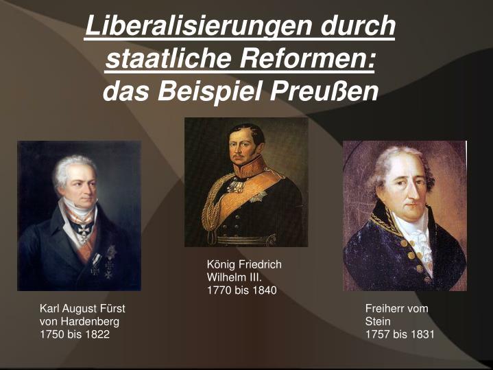 Liberalisierungen durch staatliche Reformen: