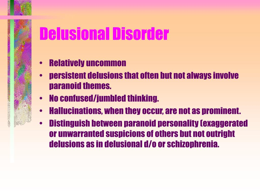 Delusional Disorder