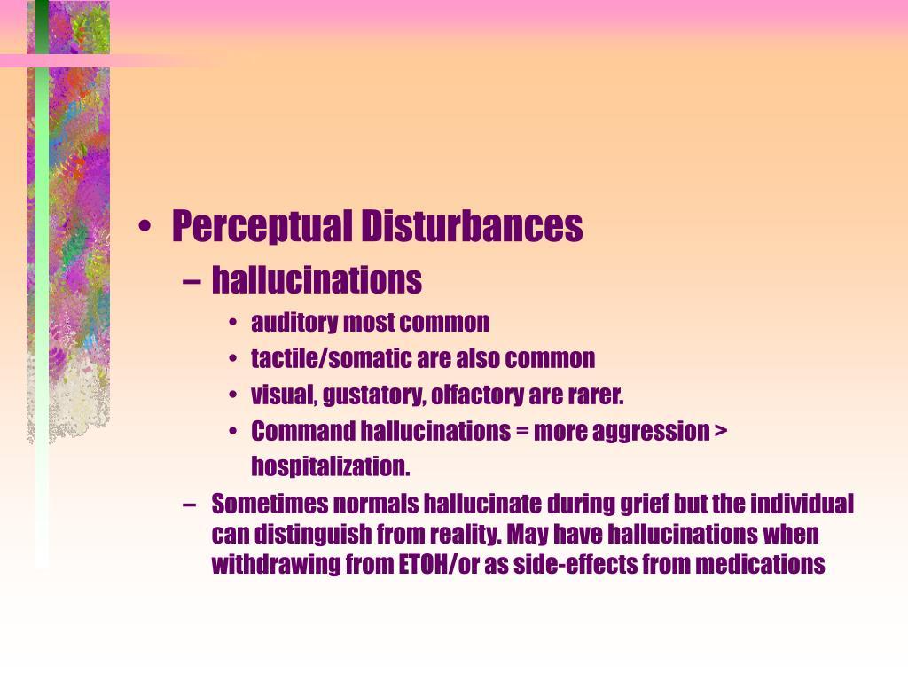 Perceptual Disturbances