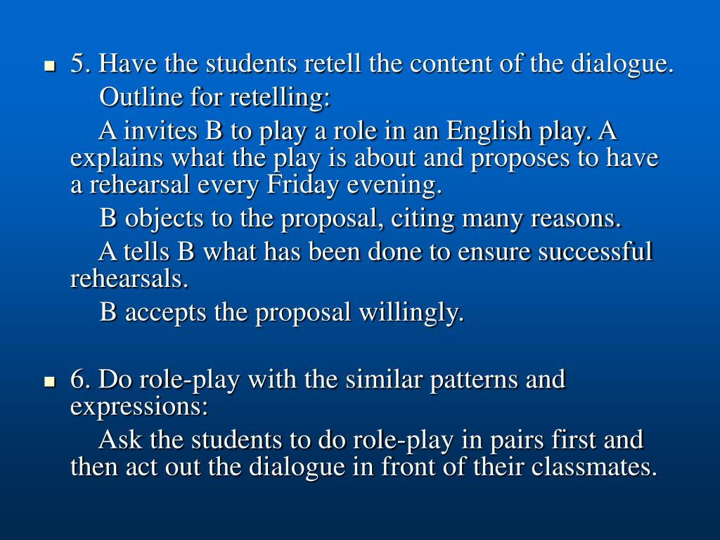 5. Have the students retell the content of the dialogue.