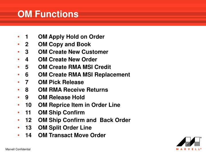 OM Functions