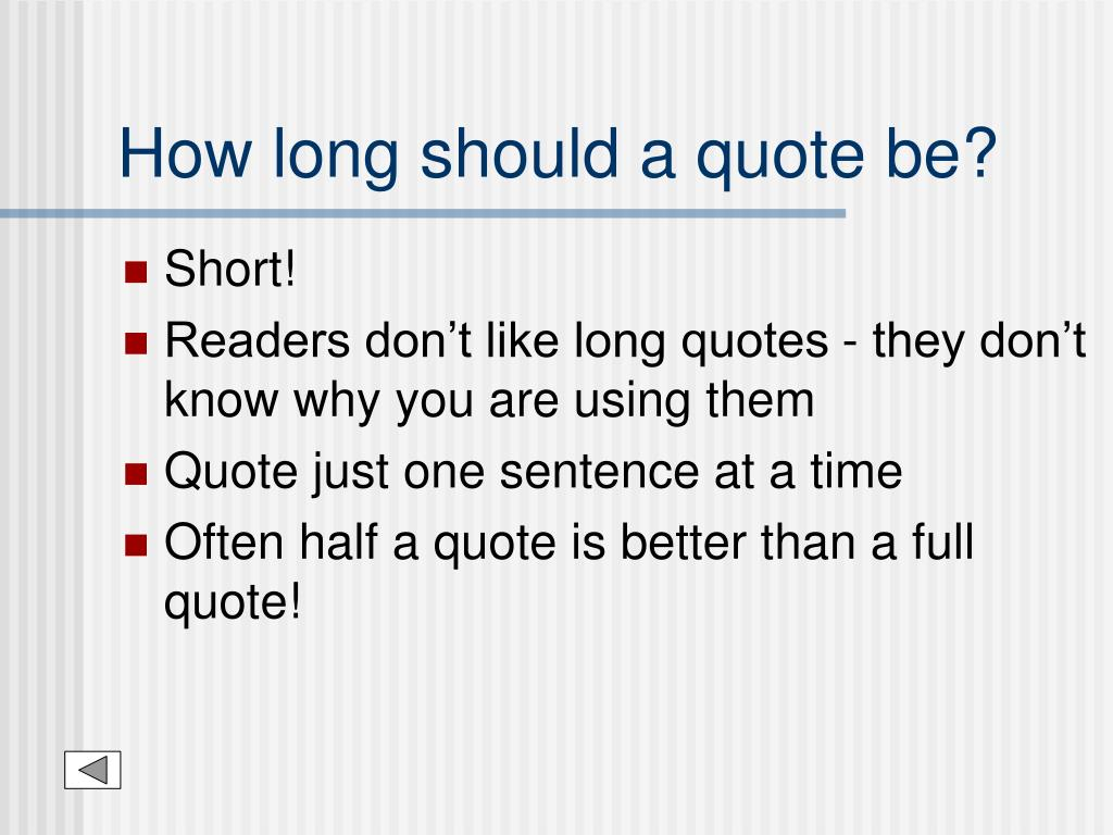 How long should a quote be?