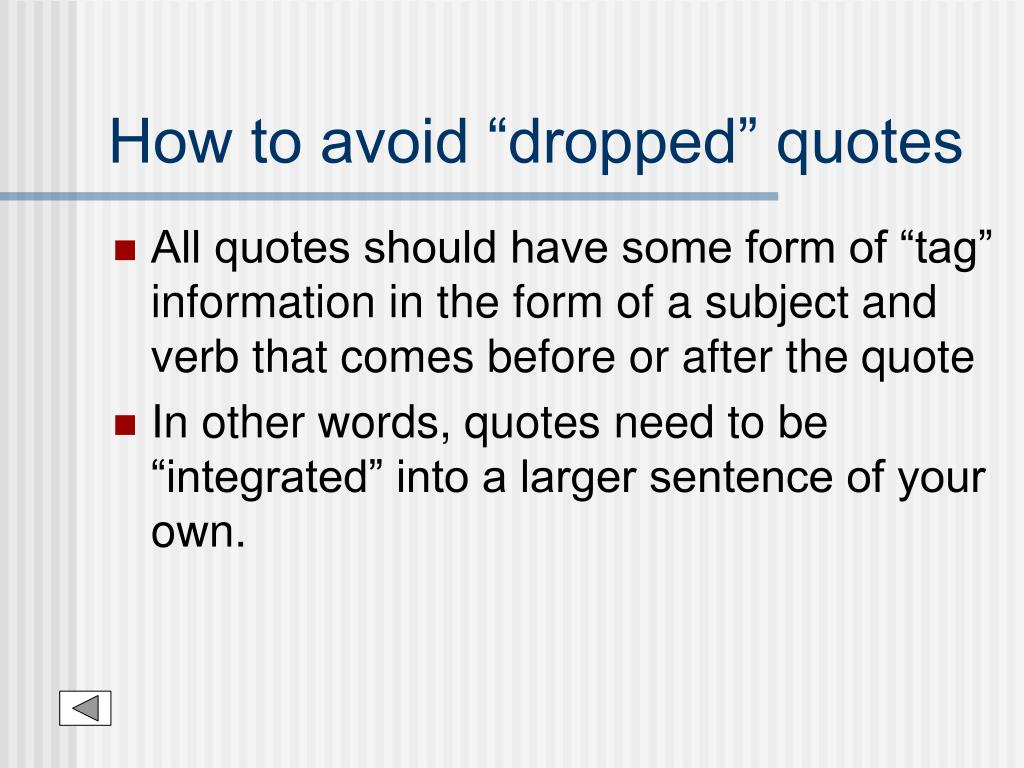 """How to avoid """"dropped"""" quotes"""