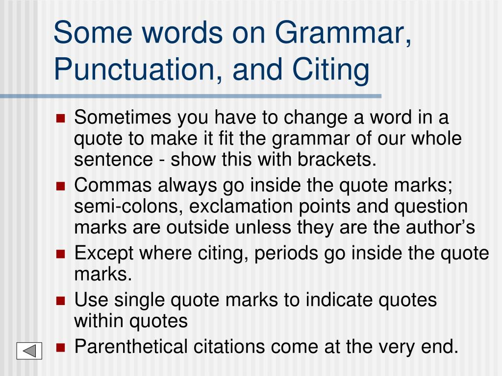 Some words on Grammar, Punctuation, and Citing