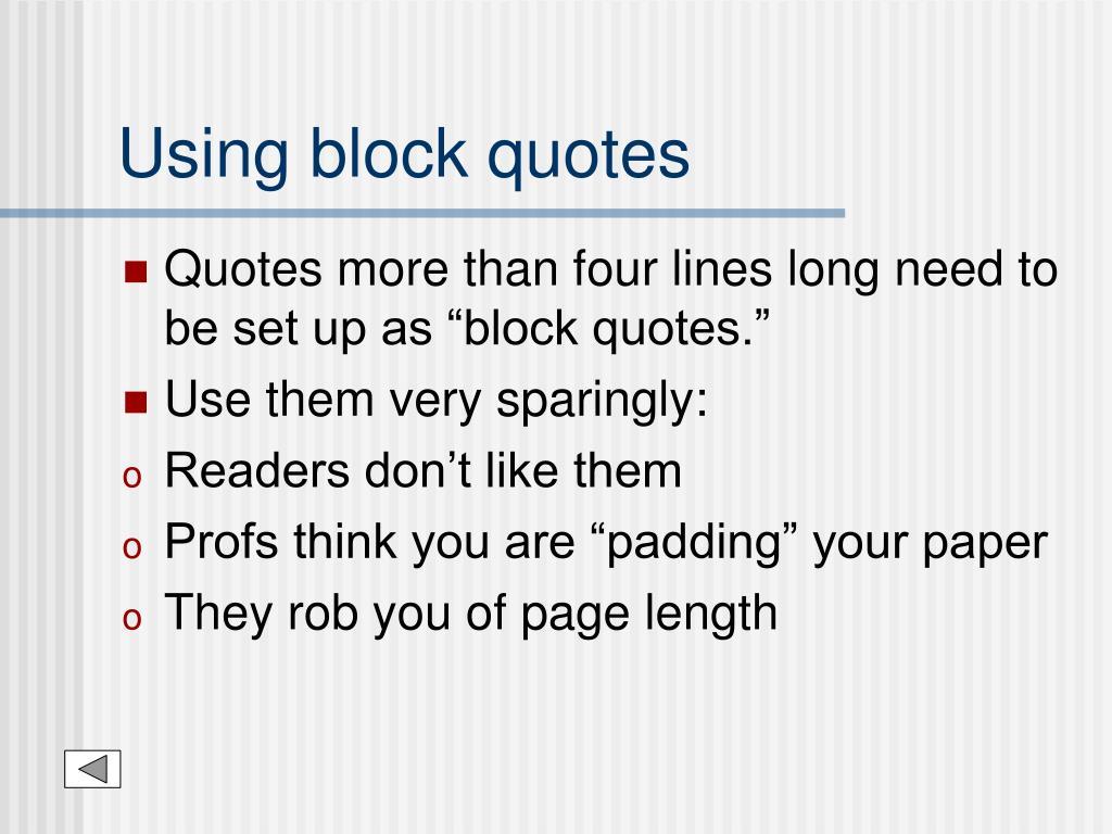 Using block quotes