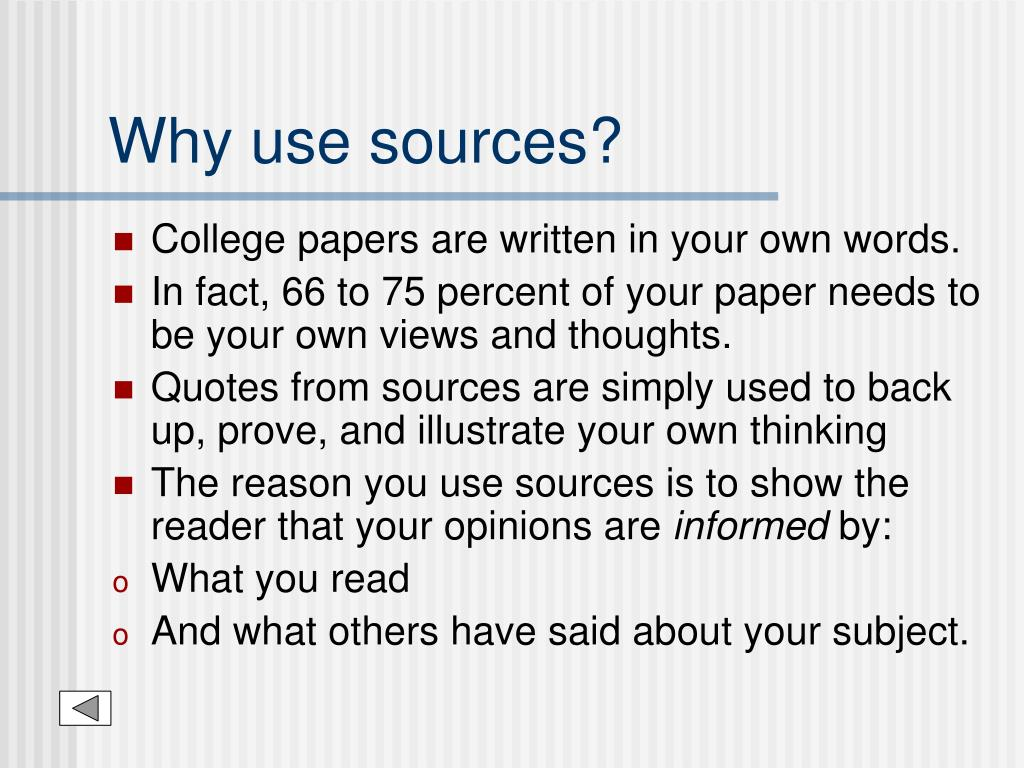 Why use sources?