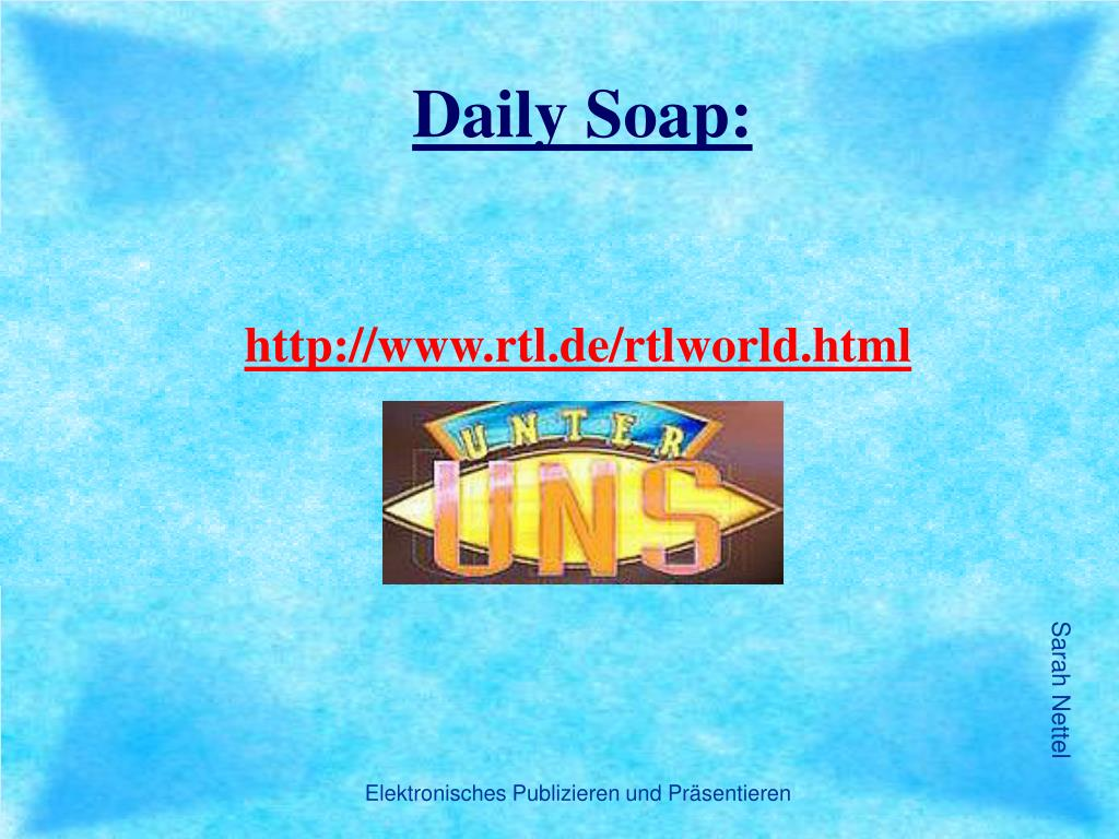 Daily Soap: