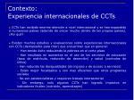 contexto experiencia internacionales de ccts