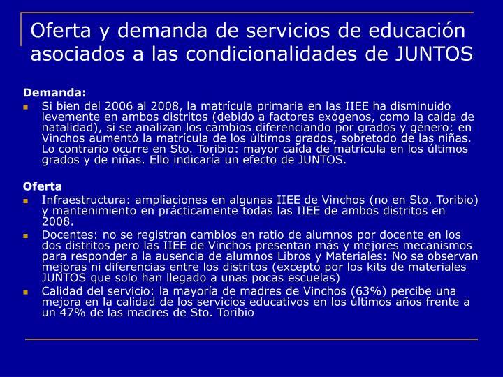 Oferta y demanda de servicios de educación asociados a las condicionalidades de JUNTOS