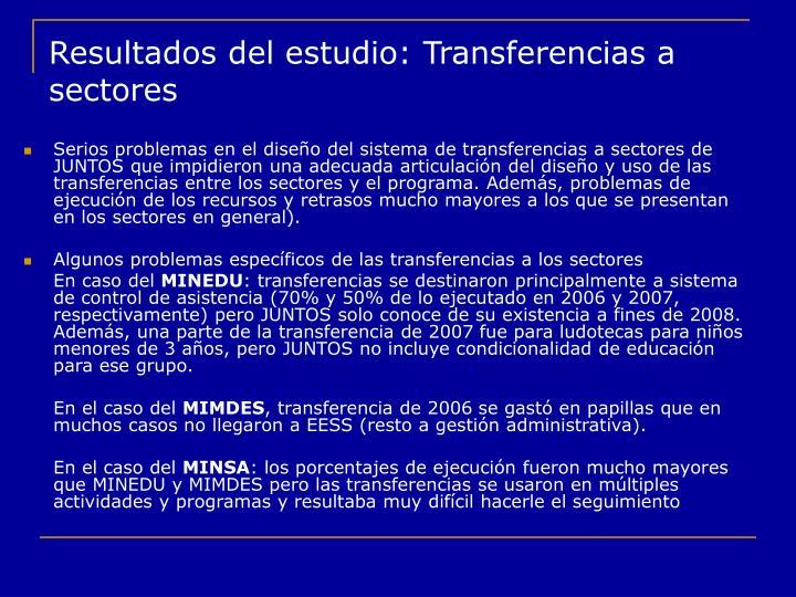 Resultados del estudio: Transferencias a sectores