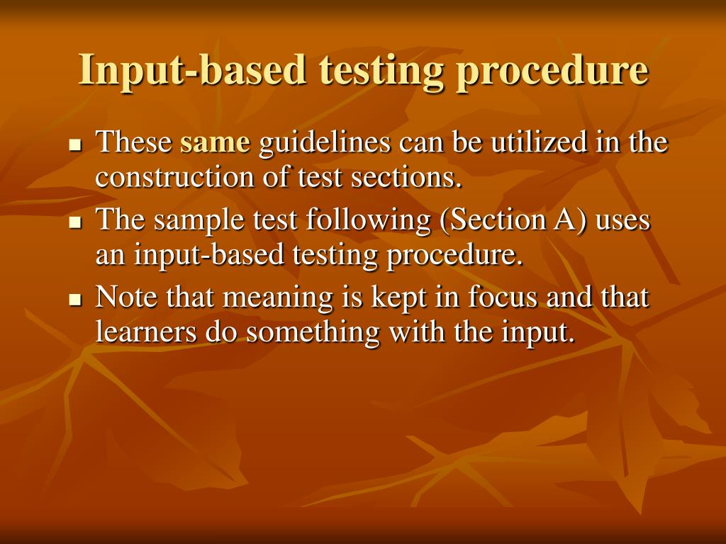 Input-based testing procedure