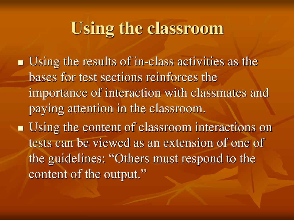 Using the classroom