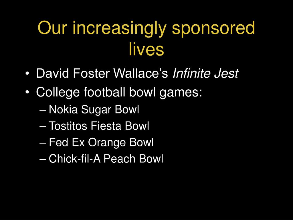 Our increasingly sponsored lives