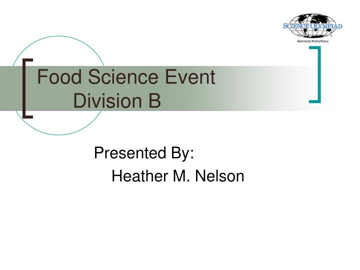Food science event division b