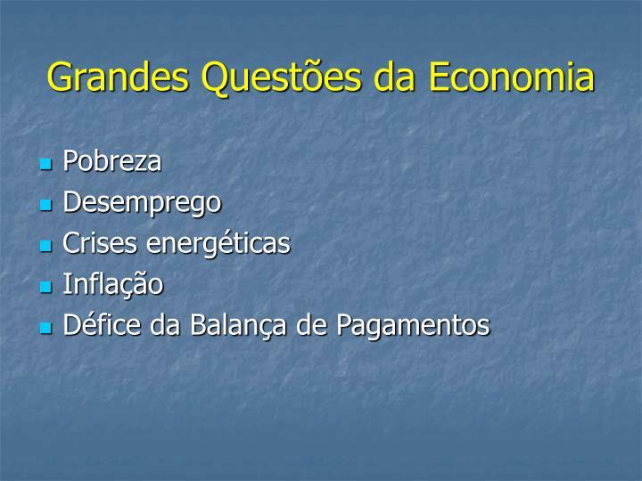 Grandes Questões da Economia