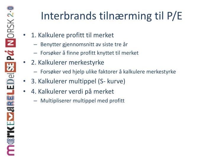 Interbrands tilnærming til P/E
