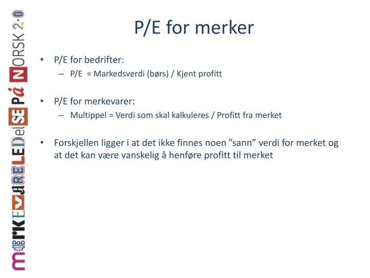 P/E for merker
