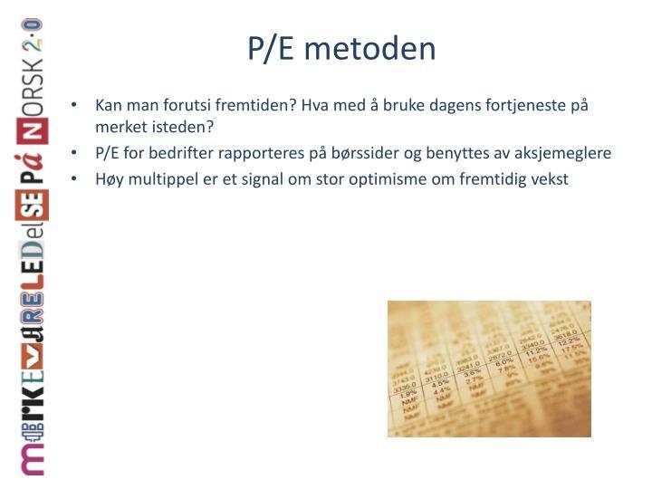 P/E metoden