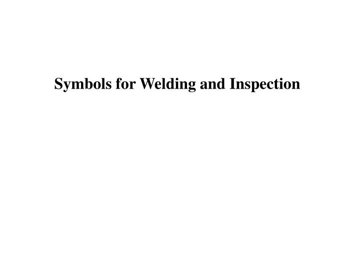 Symbols for Welding and Inspection