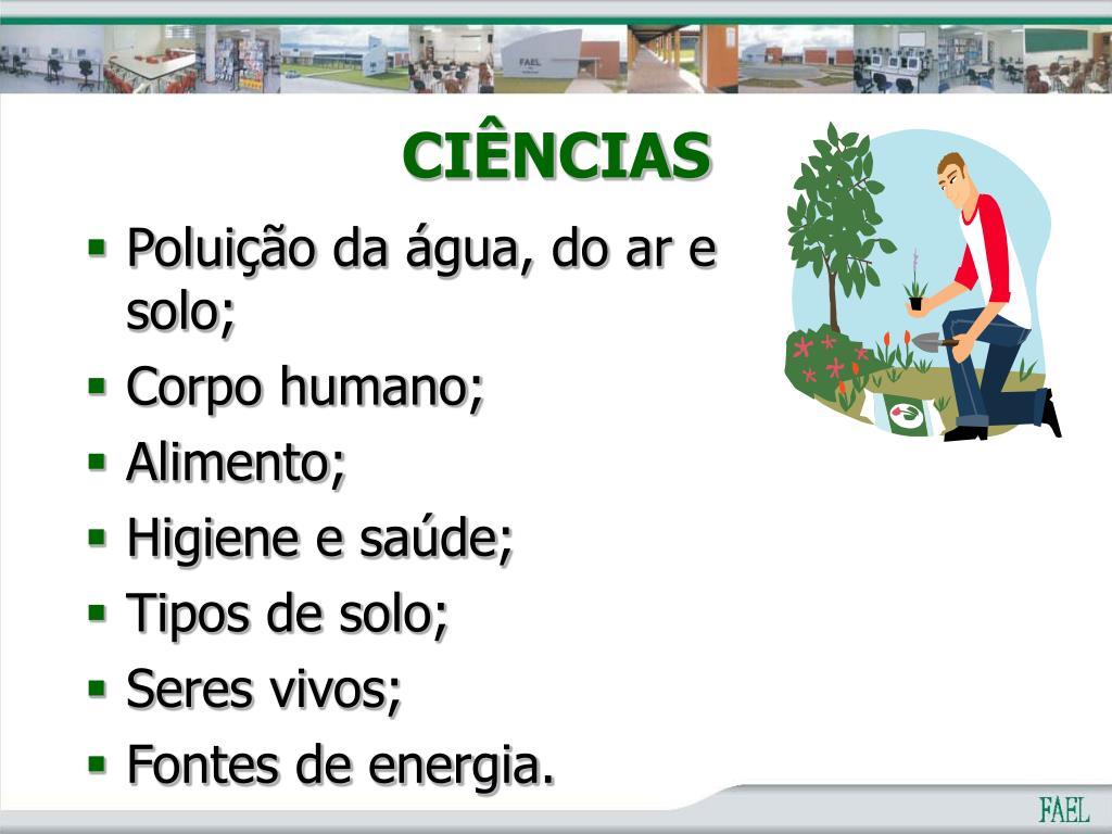 Poluição da água, do ar e solo;