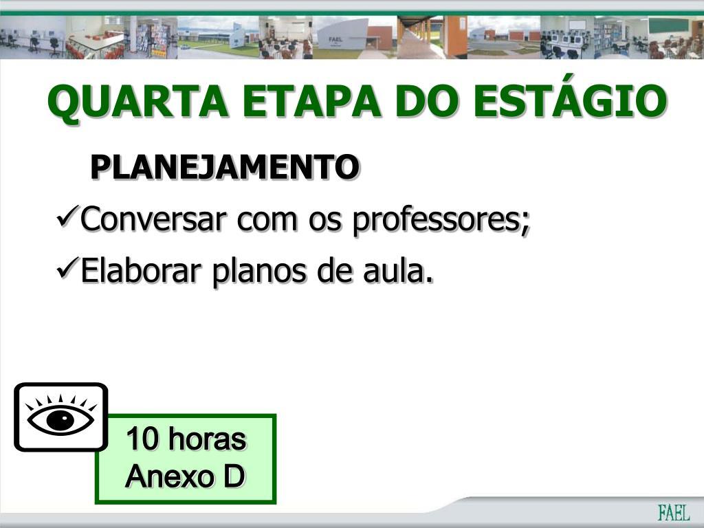 QUARTA ETAPA DO ESTÁGIO