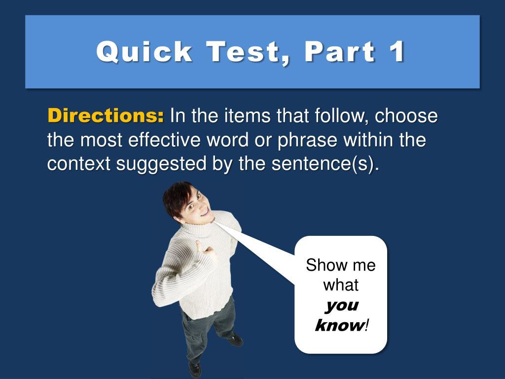 Quick Test, Part 1