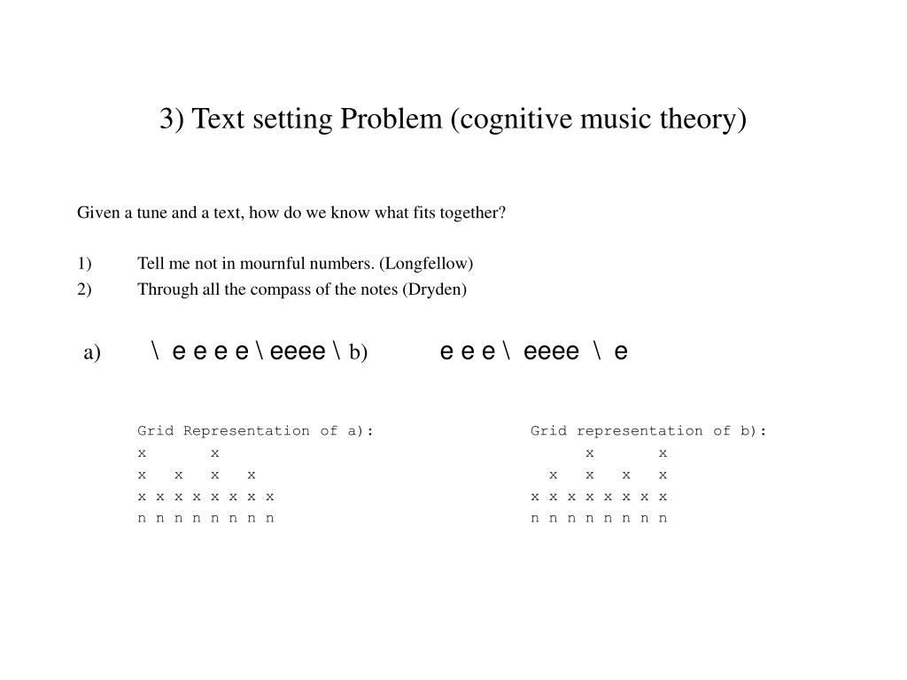3) Text setting Problem (cognitive music theory)
