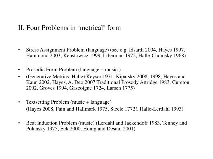 Ii four problems in metrical form