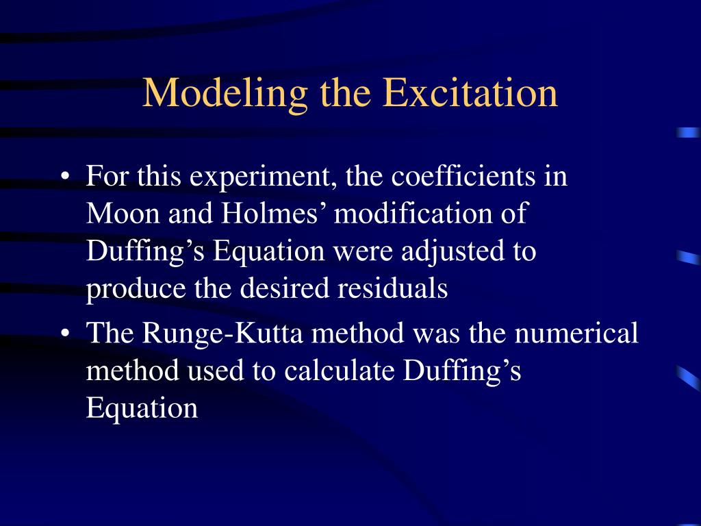 Modeling the Excitation