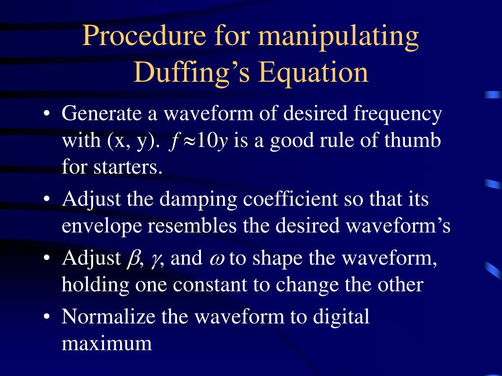 Procedure for manipulating Duffing's Equation