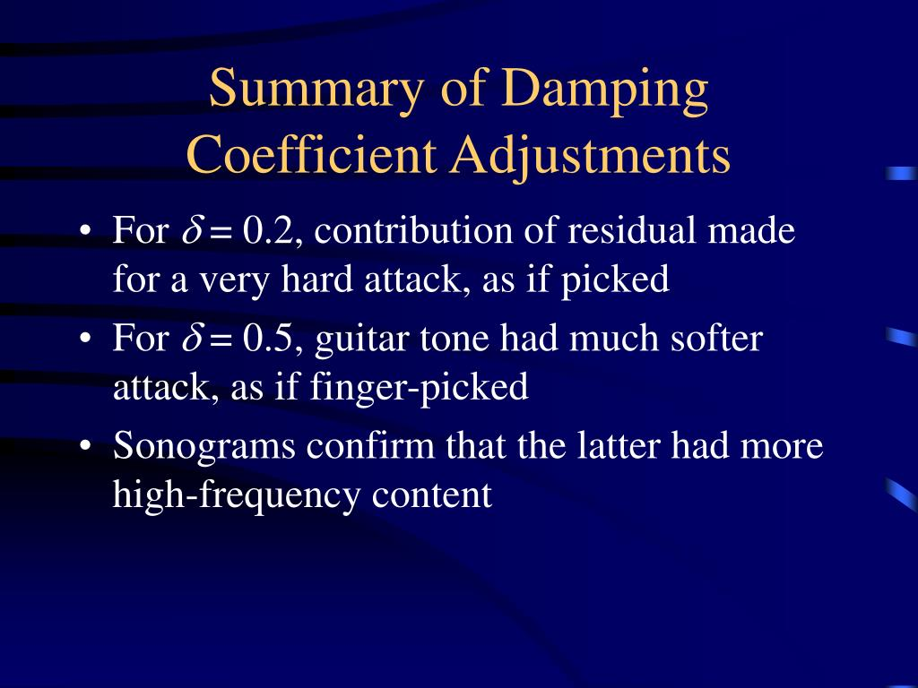 Summary of Damping Coefficient Adjustments