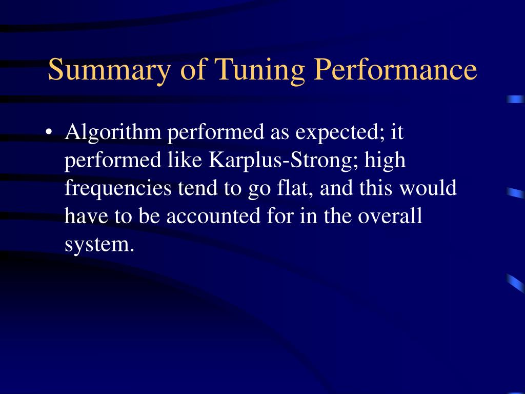 Summary of Tuning Performance