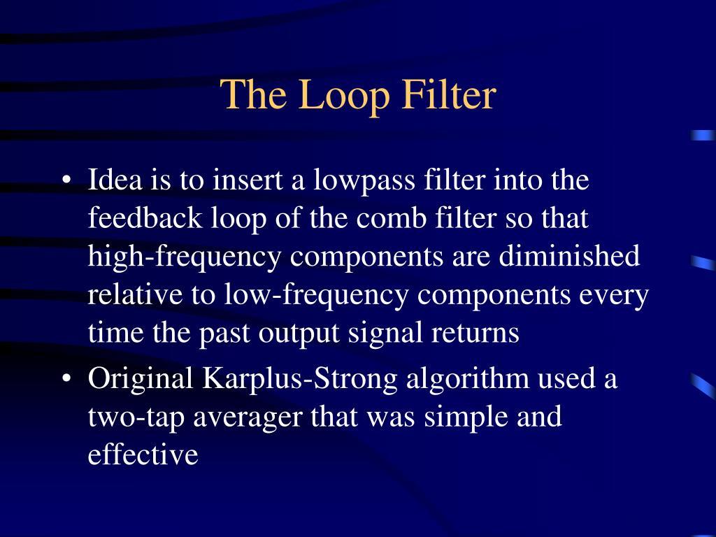 The Loop Filter