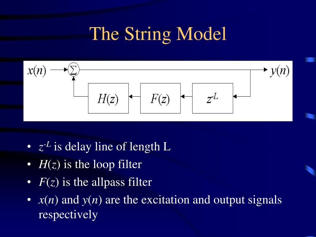 The String Model
