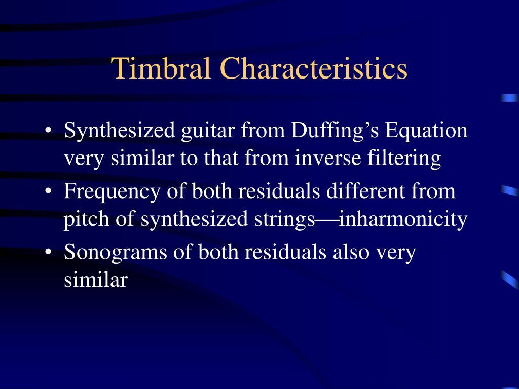 Timbral Characteristics