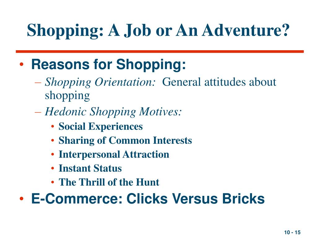 Shopping: A Job or An Adventure?