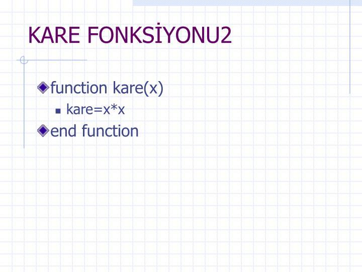 KARE FONKSİYONU2