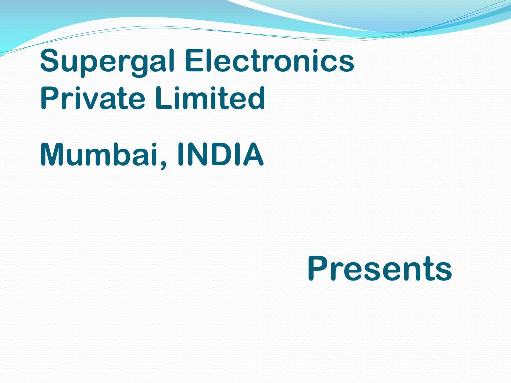 Supergal Electronics Private Limited