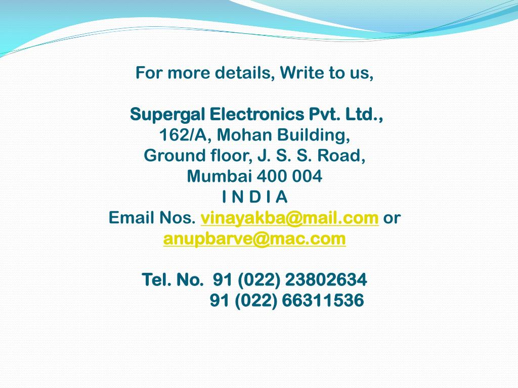 For more details, Write to us,
