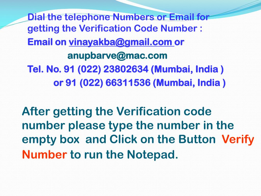After getting the Verification code number please type the number in the empty box  and Click on the Button