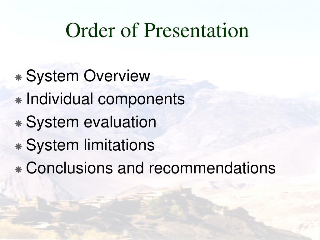 Order of Presentation