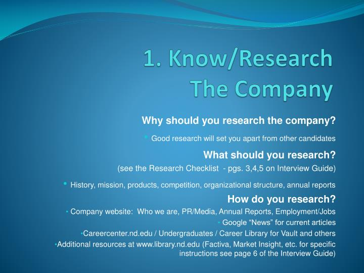 1. Know/Research