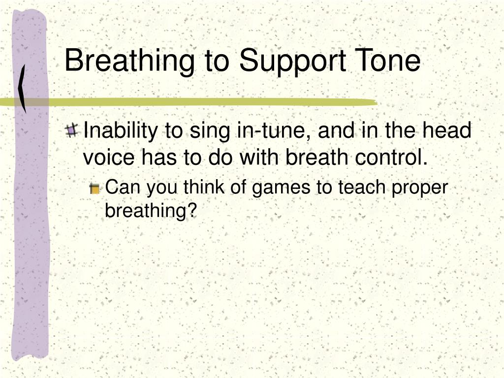 Breathing to Support Tone