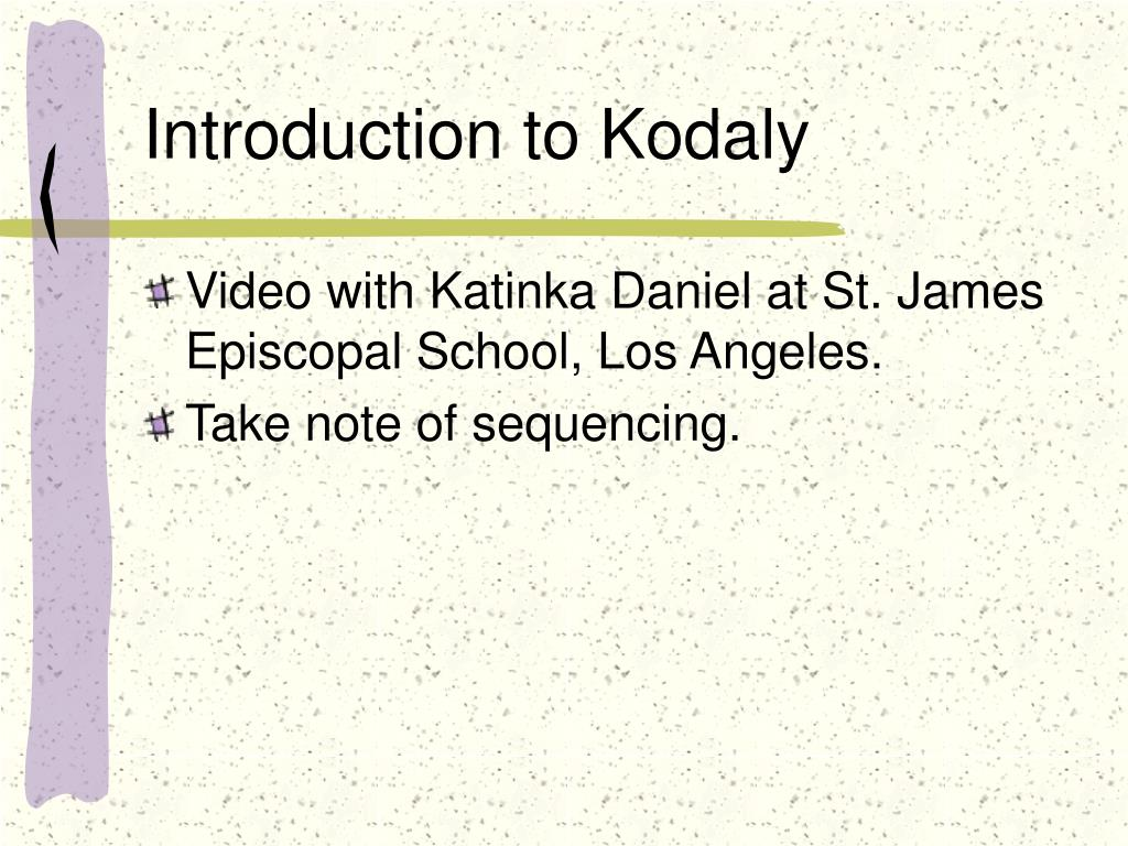 Introduction to Kodaly
