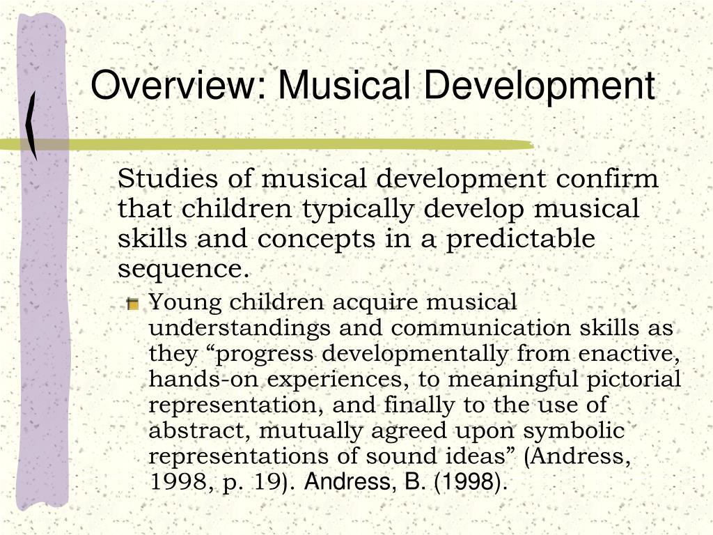 Overview: Musical Development
